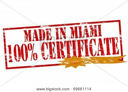 Made In Miami One Hundred Percent Certificate