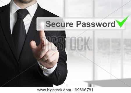 Businessman Pushing Touchscreen Secure Password Checked Green