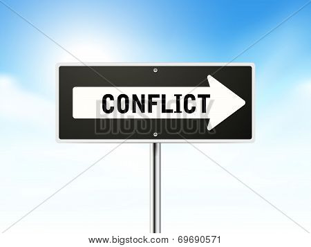 Conflict On Black Road Sign