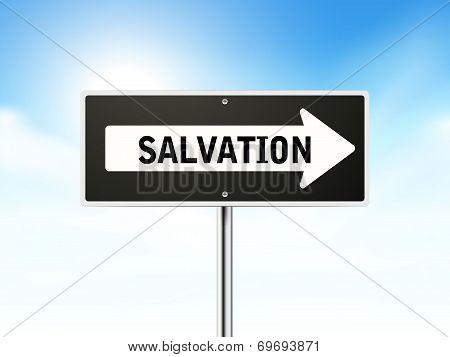 Salvation On Black Road Sign