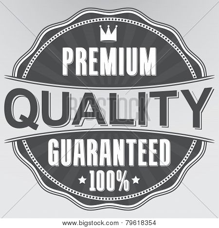 Premium Quality 100% Guaranteed Retro Label, Vector Illustration