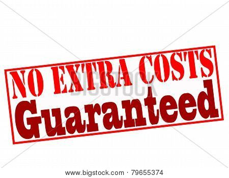 No Extra Costs Guaranteed