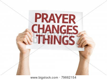 Prayer Changes Things card isolated on white background