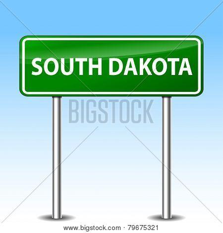 South Dakota Green Sign