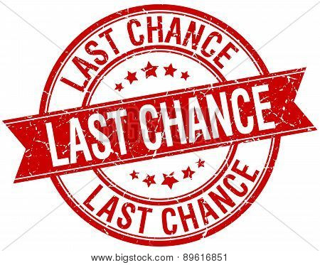 Last Chance Grunge Retro Red Isolated Ribbon Stamp