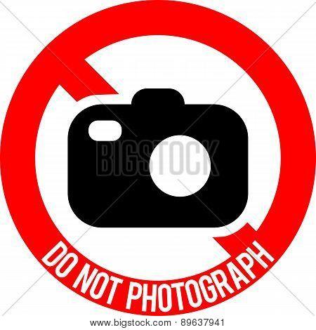 Do not photograph sign