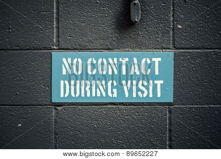 No Contact During Visit