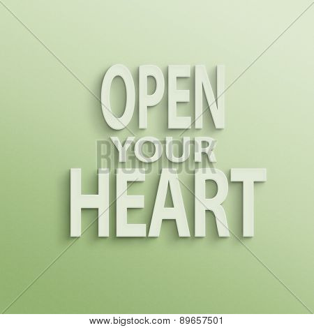 text on the wall or paper, open your heart