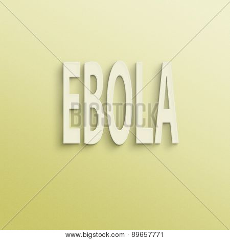 text on the wall or paper, ebola