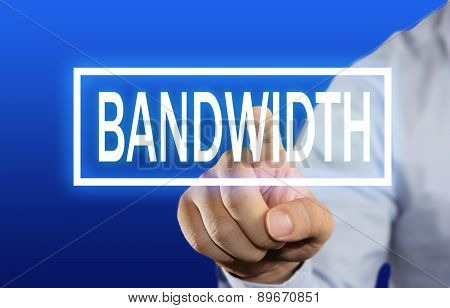 Bandwidth Concept