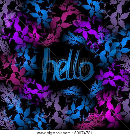 Hello Neon Light, Blue, Pink Leaves On Black Background. Vector