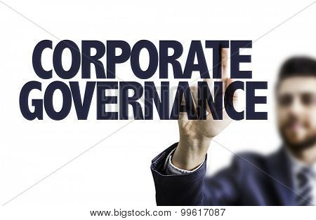 Business man pointing the text: Corporate Governance