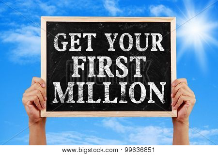 Get Your First Million