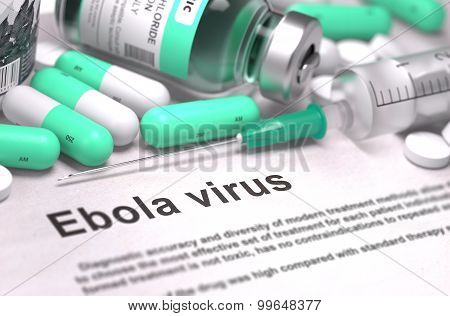 Diagnosis - Ebola Virus. Medical Concept with Blurred Background.