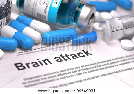 Brain Attack Diagnosis. Medical Concept. Composition of Medicine.
