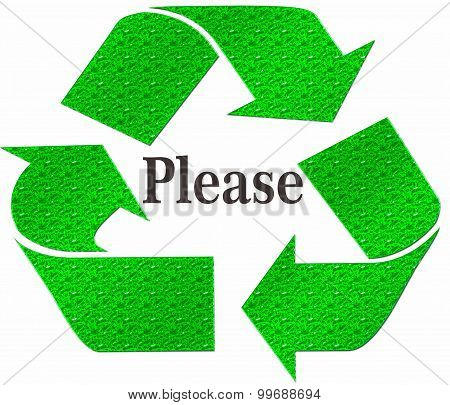 PLEASE Recycle Symbol isolated on a white background