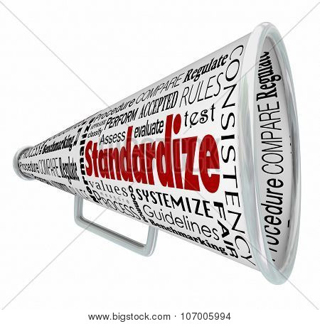 Standardize words on bullhorn or megaphone to illustrate common measurement, testing or comparison