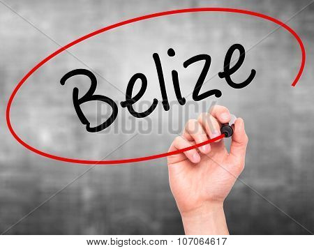 Man Hand writing Belize with black marker on visual screen.