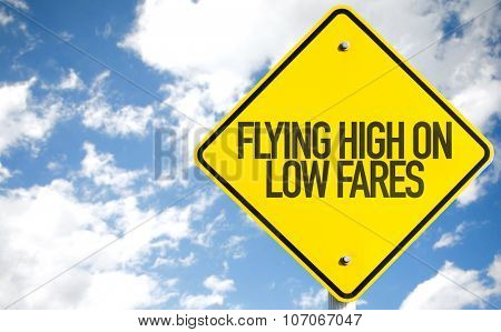 Flying High on Low Fares sign with sky background