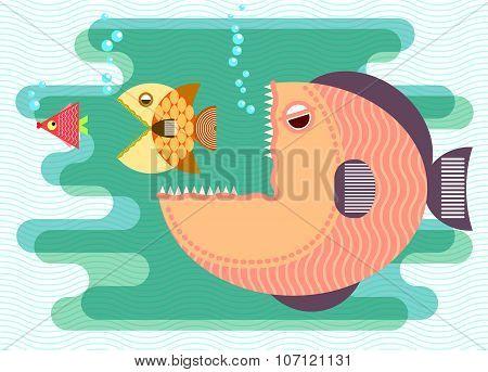 Big Fish Eat Small Fish.