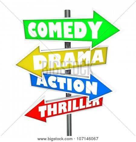 Comedy, Drama, Action and Thriller words on arrow signs for movie categories or genres