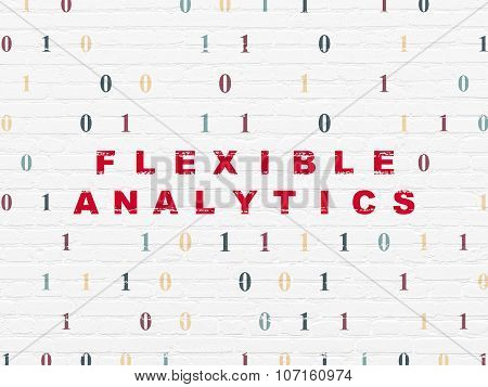 Finance concept: Flexible Analytics on wall background