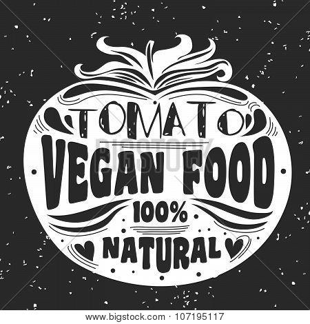 Vegan typographic print with tomato.