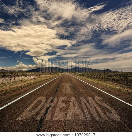 Conceptual Image Of Road With The Word Dreams