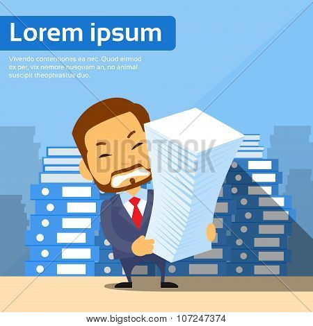 Businessman Pile Stack Paper Documents, Lot of Work
