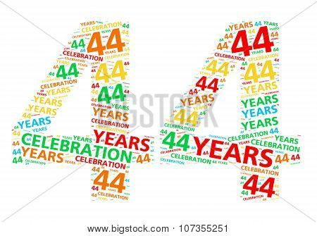 Colorful word cloud for celebrating a 44 year birthday or anniversary