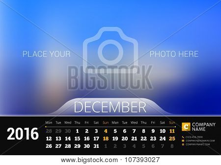 December 2016. Desk Calendar For 2016 Year. Vector Design Print Template With Place For Photo. Week