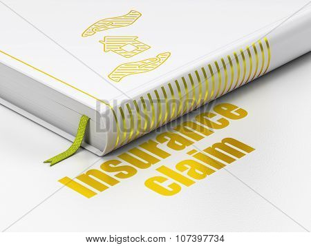 Insurance concept: book House And Palm, Insurance Claim on white background