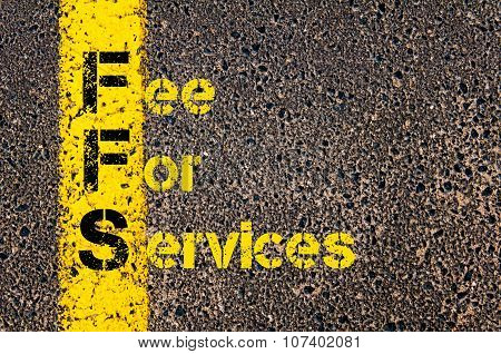 Business Acronym Ffs As Fee For Services