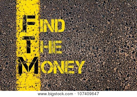 Business Acronym Ftm As Find The Money