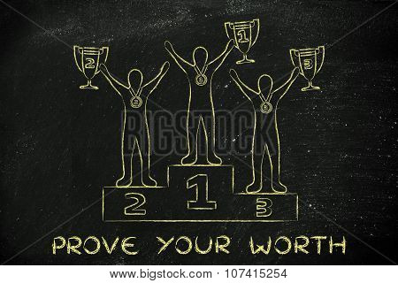 Athletes With Trophies And Medals With Text Prove Your Worth