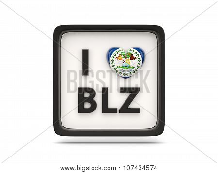 I Love Belize Sign