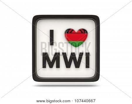 I Love Malawi Sign