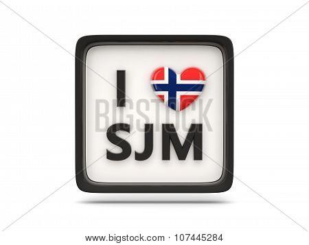 I Love Svalbard And Jan Mayen Sign