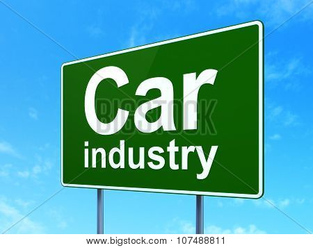 Manufacuring concept: Car Industry on road sign background