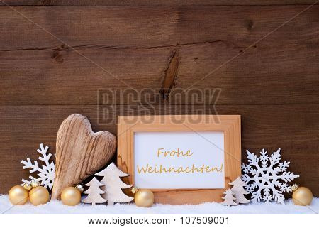 Golden Decoration, Snow, Frohe Weihnachten Mean Merry Christmas