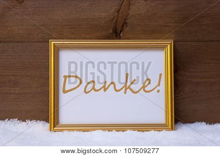 Frame With Text Danke Means Thank You On Snow