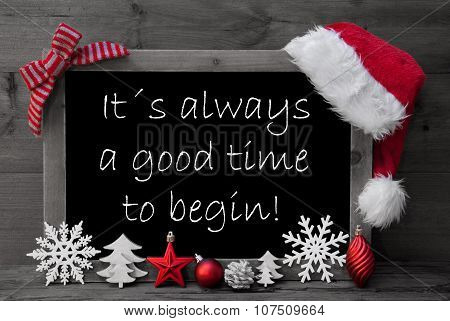 Blackboard Santa Hat Christmas Decoration Quote Good Time Begin