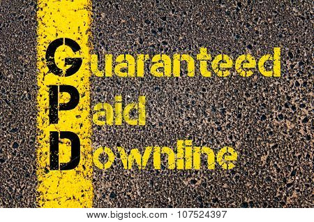 Business Acronym Gpd As Guaranteed Paid Downline
