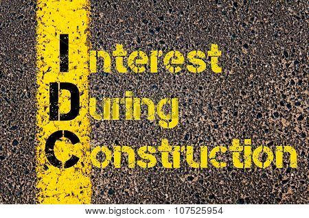 Business Acronym Idc As Interest During Construction