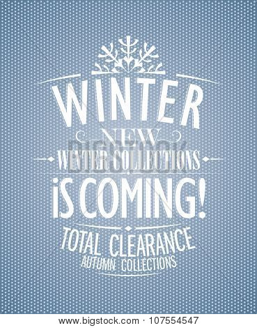 Winter is coming, new collections design template, rasterized version.