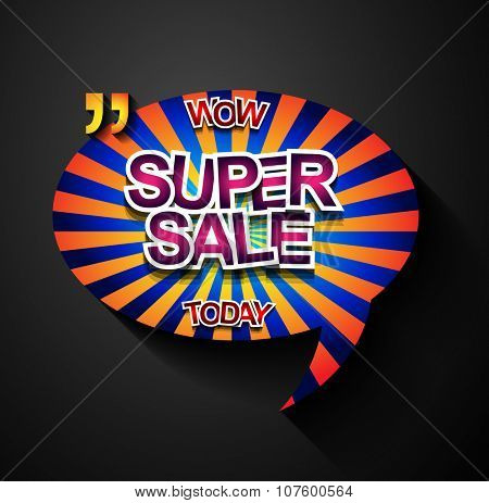 Super Sale Today background for your promotional posters, advertising shopping flyers, discount banners, clearence sales event, seasonal promotions and so on.