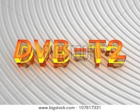 DVB - T2 (Digital Video Broadcasting - Terrestrial)