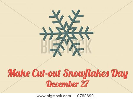 Poster For Make Cut-out Snowflakes Day (december 27)