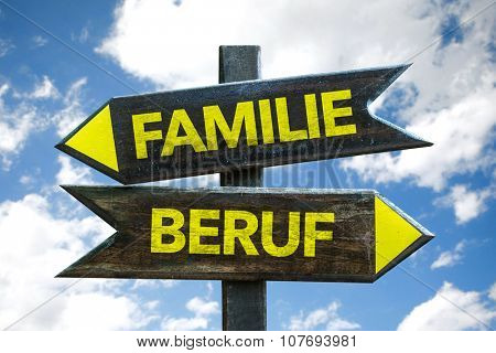 Family Occupation (in German) signpost with sky background