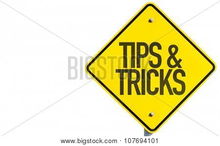 Tips & Tricks sign isolated on white background
